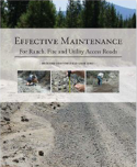 Effective Maintenance of Ranch, Fire and Utilities Access Roads guide cover